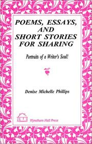 Cover of: Poems, essays, and short stories for sharing | Denise Michelle Phillips