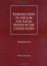 Cover of: Introduction to the law and legal system of the United States | William Burnham