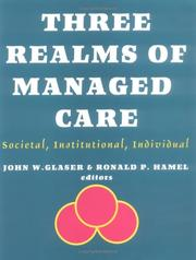 Cover of: Three Realms of Managed Care