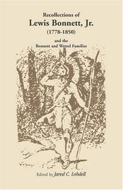 Cover of: Recollections of Lewis Bonnett, Jr. (1778-1850) and the Bonnett and Wetzel families