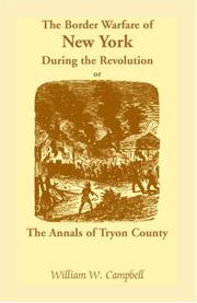 Cover of: The Border Warfare of New York During the Revolution | William W. Campbell
