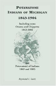 Cover of: The Potawatomi Indians of Michigan, 1843-1904