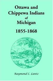 Cover of: Ottawa and Chippewa Indians of Michigan, 1855-1868