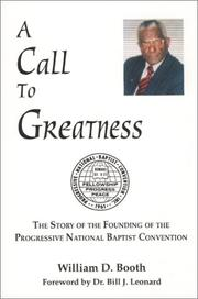 Cover of: A Call to Greatness | William D. Booth