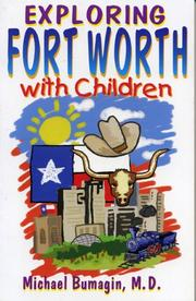 Cover of: Exploring Fort Worth with children | Michael S. Bumagin
