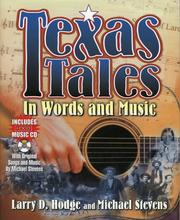 Cover of: Texas tales in words and music | Larry D. Hodge