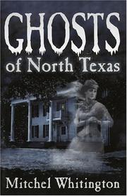 Cover of: Ghosts of North Texas | Mitchel Whitington