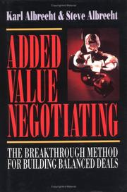 Cover of: Added value negotiating | Albrecht, Karl