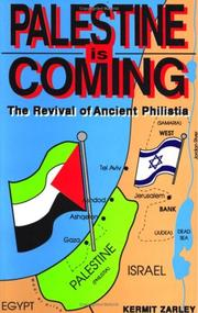 Cover of: Palestine Is Coming | Kermit Zarley