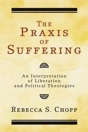 Cover of: The Praxis of Suffering | Rebecca S. Chopp