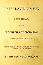 Cover of: Commentary upon the prophecies of Zechariah