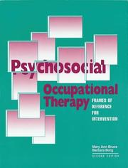 Cover of: Psychosocial occupational therapy | Mary Ann Bruce
