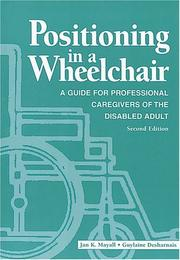 Cover of: Positioning in a wheelchair
