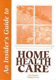 Cover of: An insider's guide to home health care