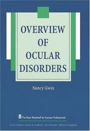 Cover of: Overview of ocular disorders | Nancy T. Gwin