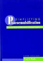 Cover of: Simplifying phacoemulsification by Paul S. Koch