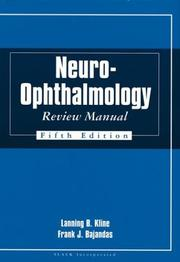 Cover of: Neuro-Ophthalmology Review Manual | Lanning B. Kline