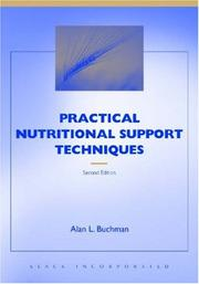Cover of: Practical Nutritional Support Techniques | Alan Buchman