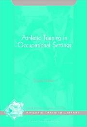 Cover of: Athletic Training in Occupational Settings (The Athletic Training Library) | Susan Finkam