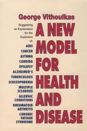 Cover of: A New Model of Health and Disease | George Vithoulkas
