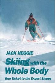 Cover of: Skiing with the whole body