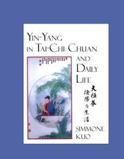 Cover of: Yin-Yang in Tai-Chi Chuan and Daily Life