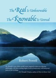 Cover of: The real is unknowable, the knowable is unreal