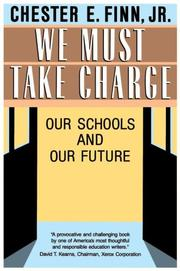 Cover of: We Must Take Charge! | Jr., Chester E. Finn