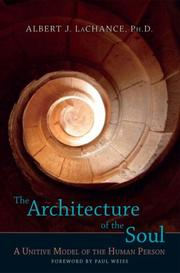 Cover of: architecture of the soul | Albert J. LaChance