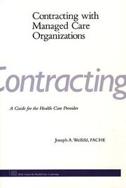 Cover of: Contracting with managed care organizations