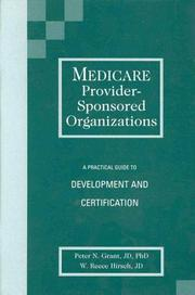 Cover of: Medicare provider-sponsored organizations | Peter N. Grant