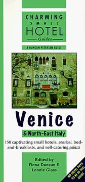 Cover of: Venice &North-East Italy (Charming Small Hotel Guides) | Chris Gill