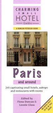 Paris and Around (Charming Small Hotel Guides Series) by
