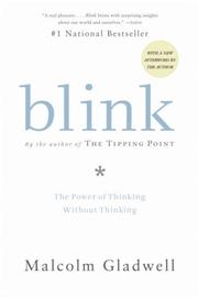 Cover of: Blink: The Power of Thinking Without Thinking