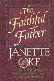 Cover of: The faithful father by Janette Oke