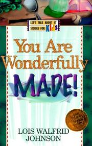 Cover of: You Are Wonderfully Made (Let's Talk About It Stories for Kids)