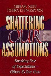 Cover of: Shattering our assumptions