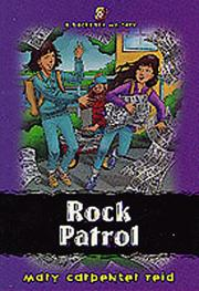 Cover of: Rock patrol | Mary Reid