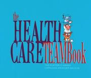Cover of: The health care teambook