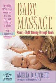 Baby massage by Amelia D. Auckett