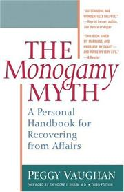 The monogamy myth by Peggy Vaughan