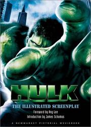 Cover of: The Hulk: The Making of the Movie Including the Complete Screenplay (Newmarket Pictorial Moviebook Series)
