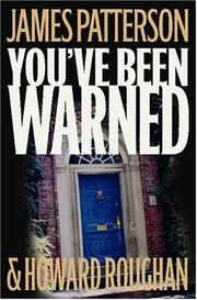 Cover of: You've Been Warned: a novel
