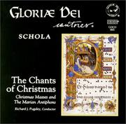 Cover of: Gloriae Dei Cantores perform The Chants of Christmas | Gloriae Dei Cantores