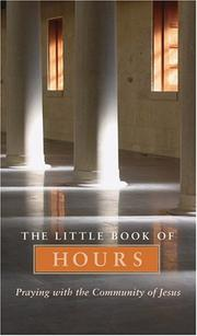 Cover of: The Little Book of Hours | Community of Jesus