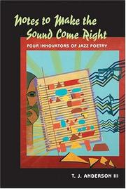 Notes to make the sound come right by T. J. Anderson