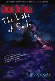 Cover of: Cirque Du Freak #10: The Lake of Souls: Book 10 in the Saga of Darren Shan (Cirque Du Freak: the Saga of Darren Shan)