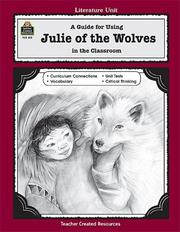 Cover of: A Guide for Using Julie of the Wolves in the Classroom | PHILIP DENNY