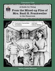 Cover of: A Guide for Using From the Mixed up Files of Mrs. Basil E. Frankweiler in the Classroom | MARI LU ROBBINS