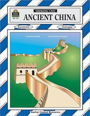 Cover of: Ancient China Thematic Unit | Michelle Breyer